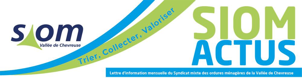 SIOM ACTU - Lettre d'information mensuelle du Syndicat mixte des ordures ménagères de la Vallée de Chevreuse
